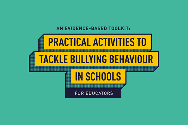 YOUNG PEOPLE AT THE HEART OF NEW ANTI-BULLYING TOOLKIT FOR SCHOOLS